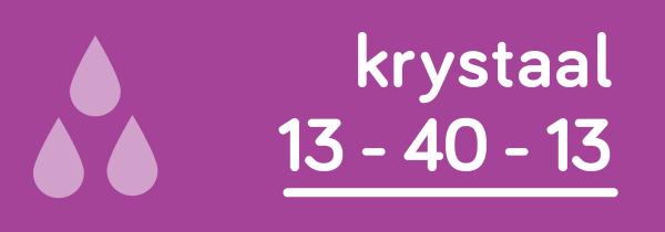 Krystaal 13-40-13